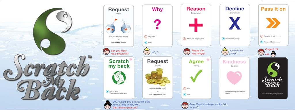 Scratch My Back is an evolving role play card game, where you negotiate asking and answering crazy requests! It